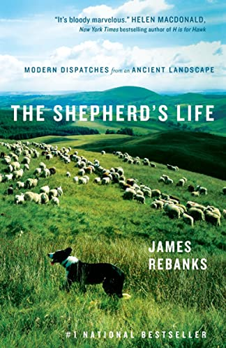 9780385682862: The Shepherd's Life: Modern Dispatches from an Ancient Landscape