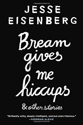 9780385683562: Bream Gives Me Hiccups: And Other Stories