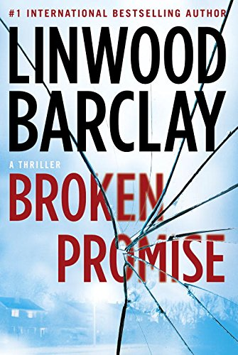 Broken Promise: A Promise Falls Novel (Promise Falls Trilogy): Barclay, Linwood