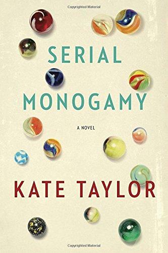 Serial Monogamy: Kate Taylor