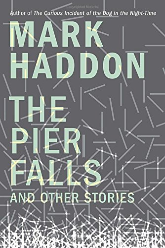 9780385685689: The Pier Falls: And Other Stories