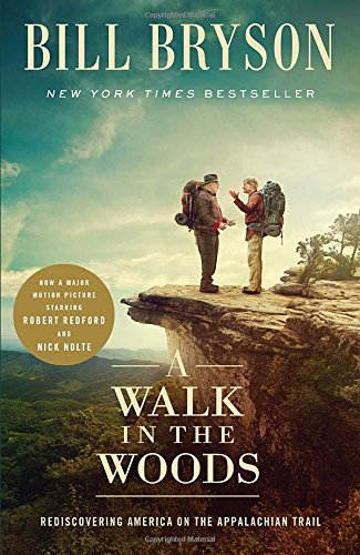 9780385686037: A Walk in the Woods (Movie Tie-in)