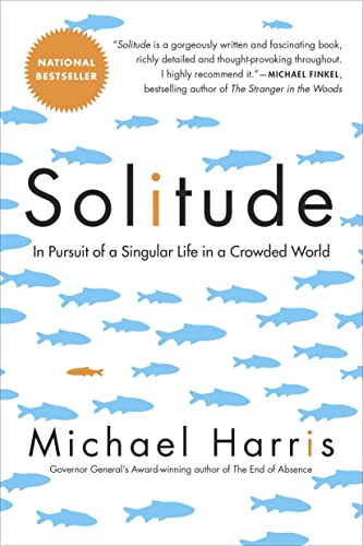 9780385686068: Solitude: In Pursuit of a Singular Life in a Crowded World