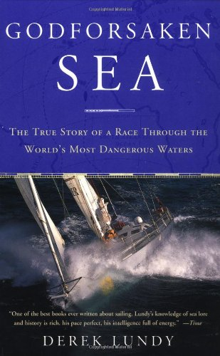 9780385720007: Godforsaken Sea: The True Story of a Race Through the World's Most Dangerous Waters