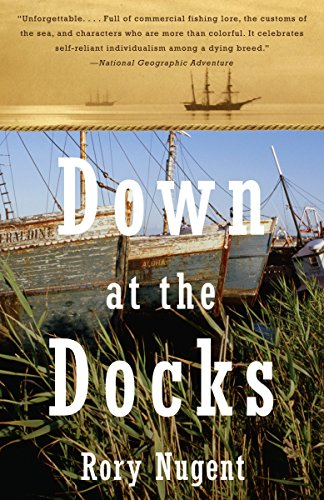 Down at the Docks: Rory Nugent