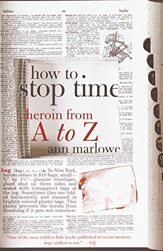 9780385720168: How to Stop Time: Heroin from A to Z