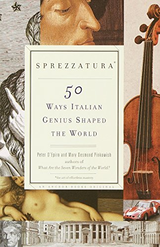 9780385720199: Sprezzatura: 50 Ways Italian Genius Shaped the World