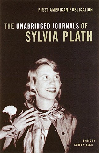 UNABRIDGED JOURNALS OF SYLVIA PLATH 1950-1962: TRANSCRIPTS: PLATH, SYLVIA .