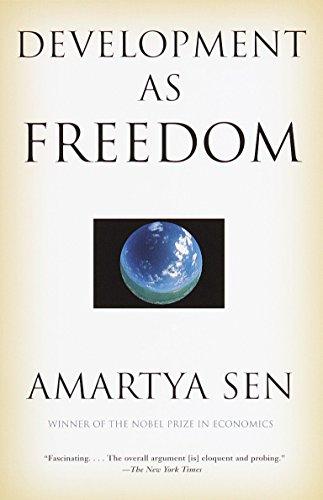 Development as Freedom: Sen, Amartya