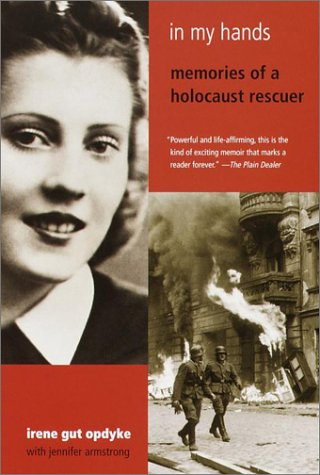 9780385720328: In My Hands: Memories of a Holocaust Rescuer