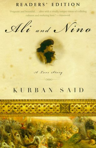 Ali and Nino: A Love Story: Said, Kurban;Graman, Jenia