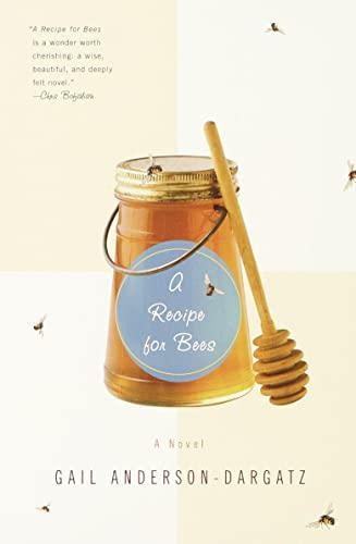 9780385720489: A Recipe for Bees: A Novel