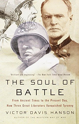 9780385720595: The Soul of Battle: From Ancient Times to the Present Day, How Three Great Liberators Vanquished Tyranny