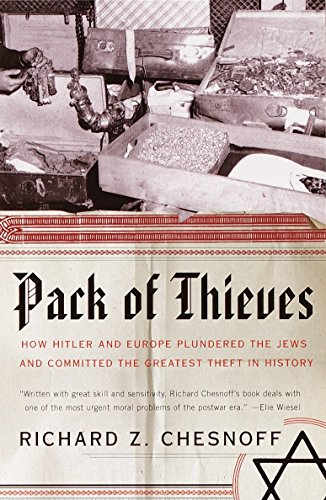 9780385720649: Pack of Thieves: How Hitler and Europe Plundered the Jews and Committed the Greatest Theft in History