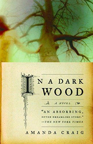 9780385721172: In a Dark Wood: A Novel