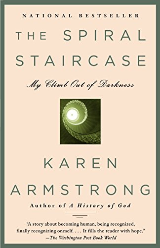 9780385721271: The Spiral Staircase: My Climb Out of Darkness (Armstrong, Karen)