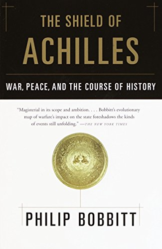 9780385721387: The Shield of Achilles: War, Peace, and the Course of History