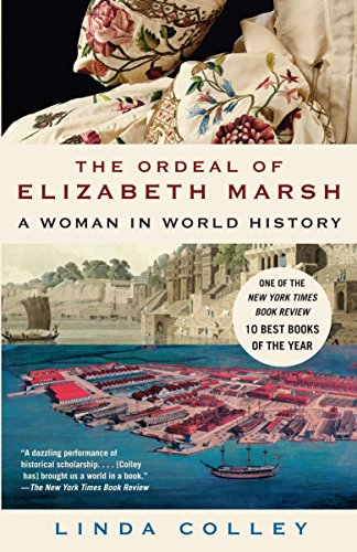 9780385721493: The Ordeal of Elizabeth Marsh: A Woman in World History