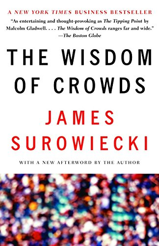 9780385721707: The Wisdom of Crowds (Anchor Books)