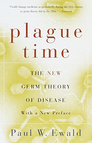 9780385721844: Plague Time: The New Germ Theory of Disease