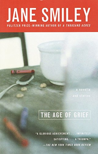 9780385721875: The Age of Grief