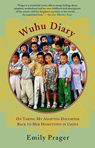 9780385721998: Wuhu Diary: On Taking My Adopted Daughter Back to Her Hometown in China