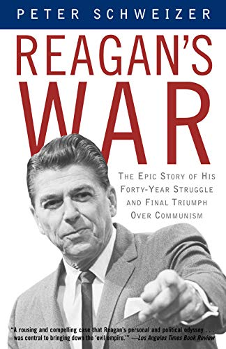 9780385722285: Reagan's War: The Epic Story of His Forty-Year Struggle and Final Triumph Over Communism