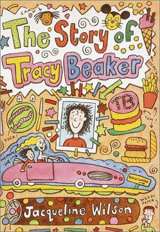 The Story of Tracy Beaker: Wilson, Jacqueline