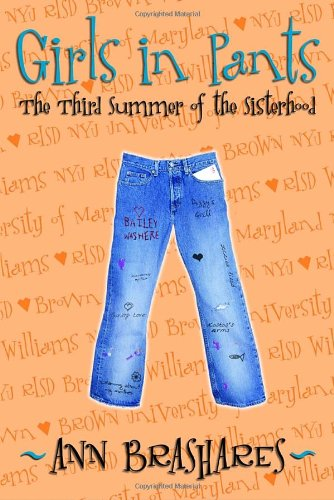 9780385729352: Girls in Pants: The Third Summer of the Sisterhood