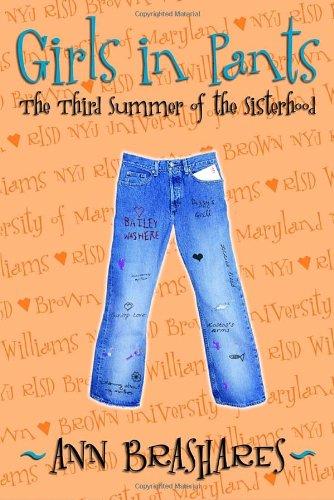 9780385729352: Girls in Pants: The Third Summer of the Sisterhood