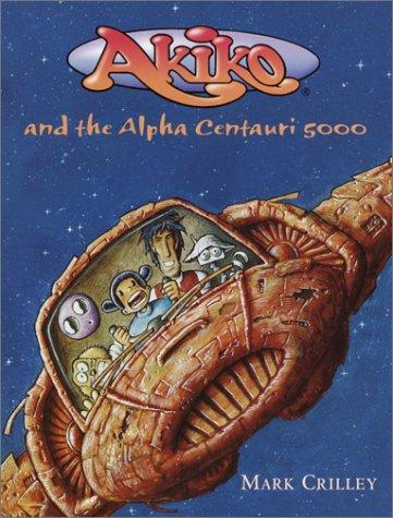 9780385729697: Akiko and the Alpha Centauri 5000