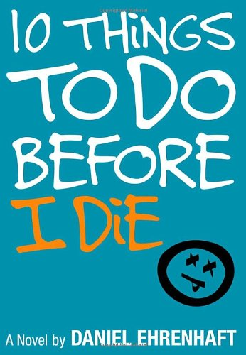 9780385730075: 10 Things to Do Before I Die