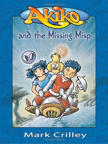 9780385730457: Akiko and the Missing Misp