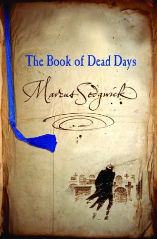 9780385730556: The Book of Dead Days