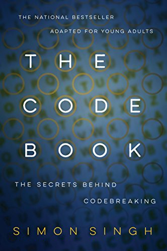 9780385730624: The Code Book: How to Make It, Break It, Hack It, Crack It