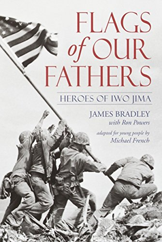 Flags of Our Fathers: Heroes of Iwo Jima (0385730640) by Bradley, James; Powers, Ron