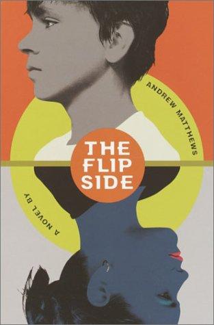 9780385730969: The Flip Side: A Novel