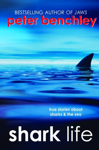 9780385731096: Shark Life: True Stories About Sharks & the Sea