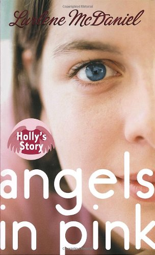 9780385731584: Angels in Pink: Holly's Story
