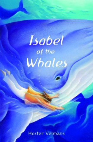 9780385732024: Isabel of the Whales