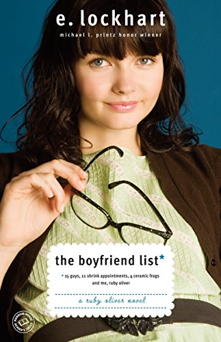 9780385732079: The Boyfriend List: 15 Guys, 11 Shrink Appointments, 4 Ceramic Frogs and Me, Ruby Oliver (Ruby Oliver Quartet)