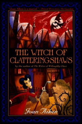 9780385732260: The Witch of Clatteringshaws (Wolves Chronicles)