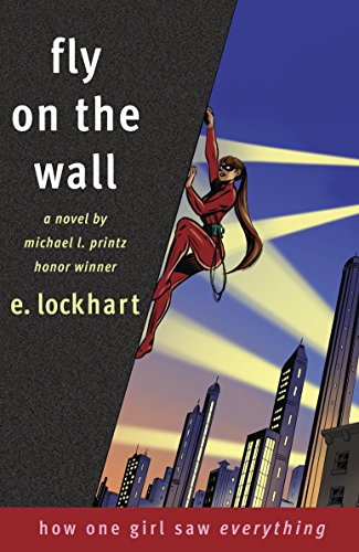 9780385732826: Fly on the Wall: How One Girl Saw Everything