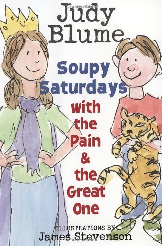 9780385733052: Soupy Saturdays with the Pain and the Great One (Pain & the Great One)
