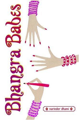 Bhangra Babes (Bindi Babes) (0385733186) by Narinder Dhami