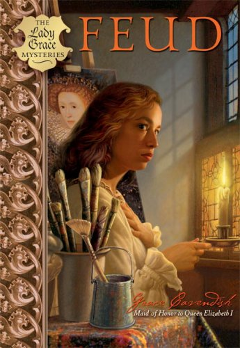 Feud (The Grace Mysteries): Lady Grace Cavendish
