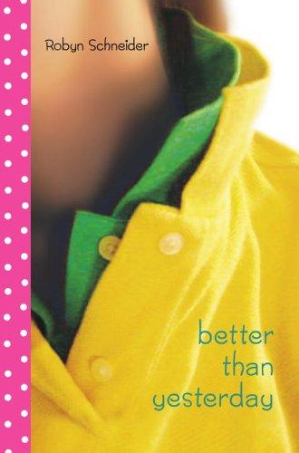 9780385733458: Better Than Yesterday