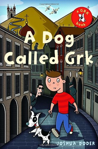 9780385733595: A Dog Called Grk (The Grk Books)