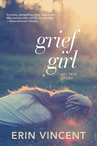 9780385733861: Grief Girl: My True Story