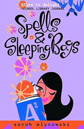 Spells & Sleeping Bags (Magic in Manhattan): Mlynowski, Sarah